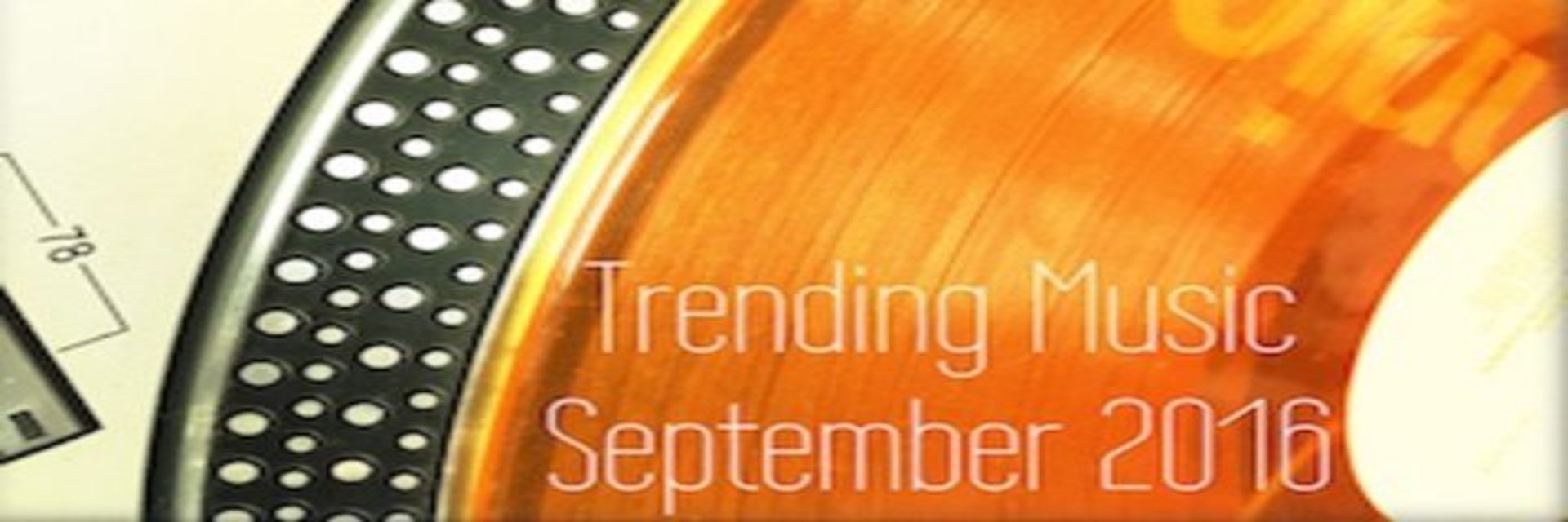 Saint Elmo's: Trending Music September 2016